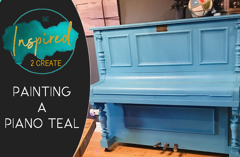 Paint Your Piano Teal!